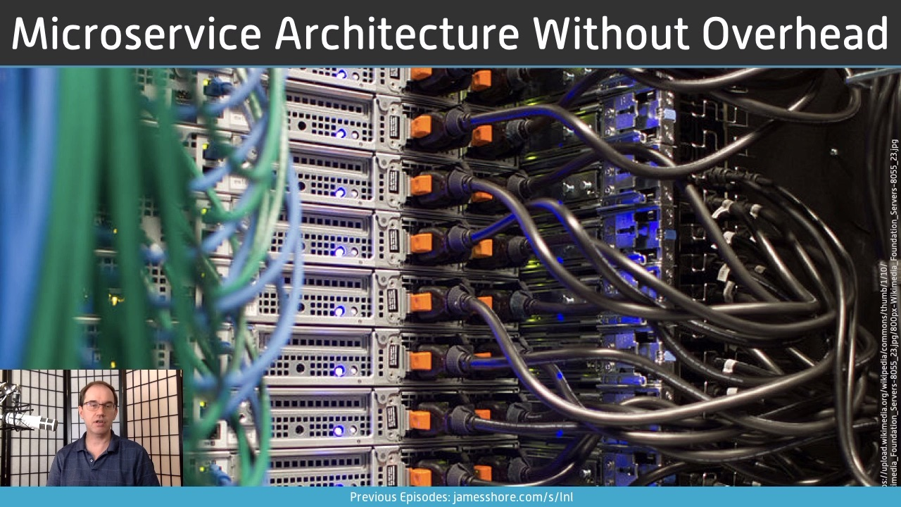 "Screenshot of ""Microservice Architecture Without Microservice Overhead"" episode"